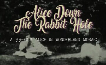 Cine Short: Alice Down the Rabbit Hole